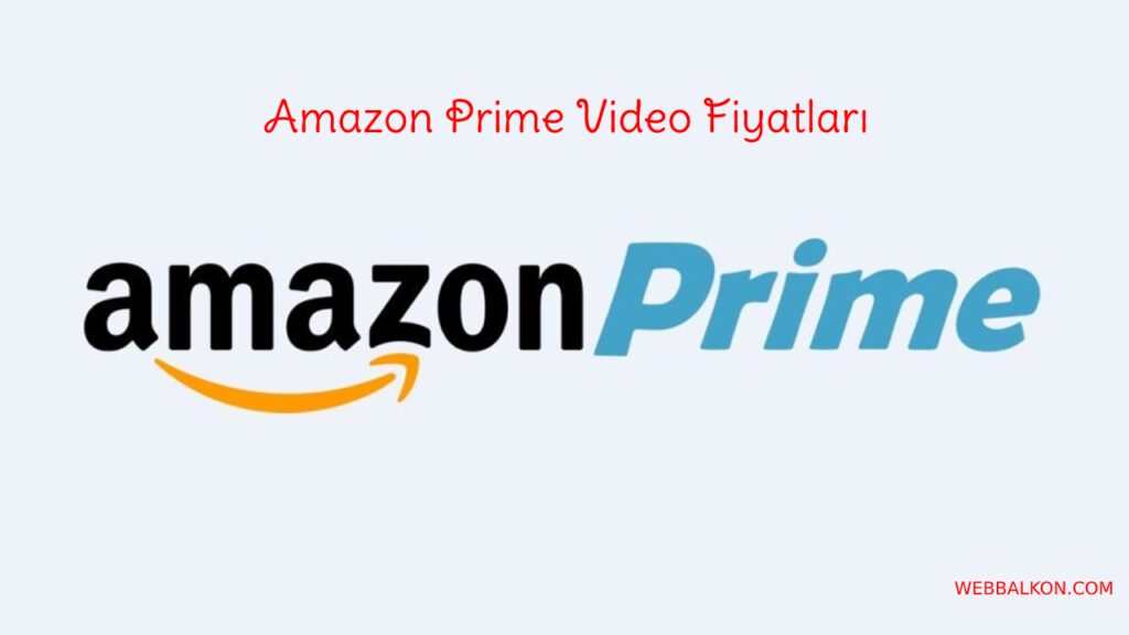 Amazon Prime Video Fiyatları 2020